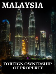 Malaysia Foreign Ownership of Property