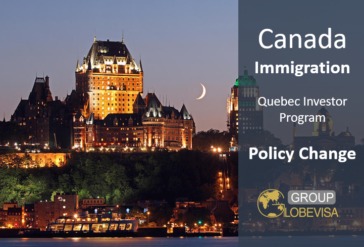 immigration, Canada, Government, Quebec, Immigrant Investor Program, Investor, QIIP, Policy Change, Immigrant, requirement, implementation